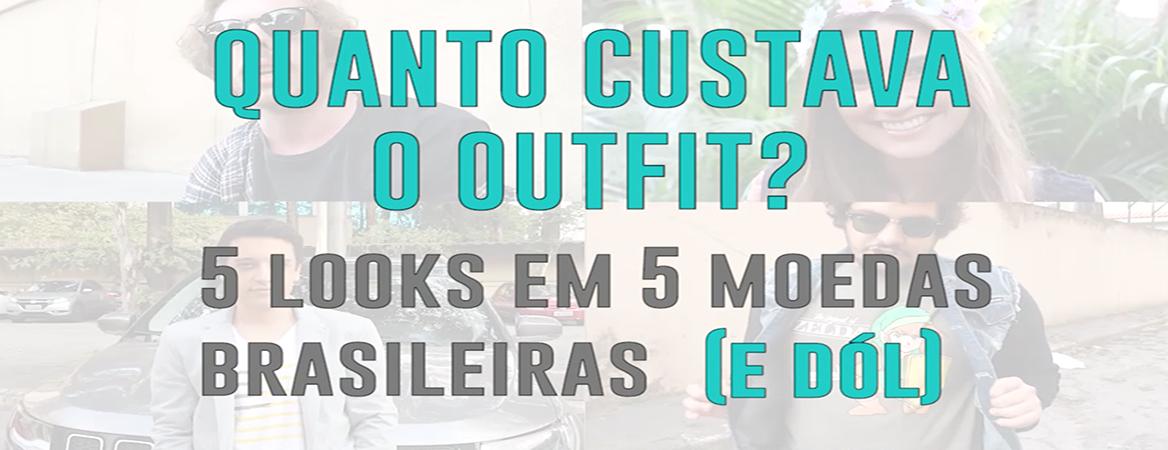 """Em montagem com quatro fotos desfocadas, há os dizeres, em verde, destacados: """"quanto custava o outfit? 5 looks em 5 moedas brasileiras (e dól)."""